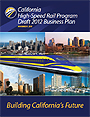 California High-Speed Rail Program Draft 2012 Business Plan