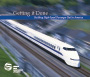 Getting It Done: Building High-Speed Passenger Rail in America