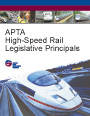 APTA High-Speed Rail Legislative Principles.